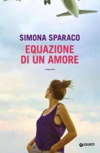 La matematica dei sentimenti di Simona Sparaco