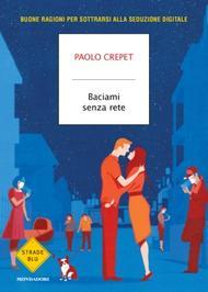 Paolo Crepet, un invito a far rinascere le emozioni più autentiche