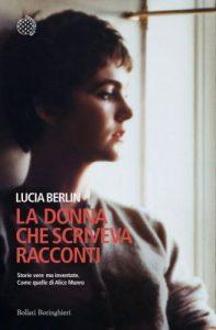 Lucia Berlin, la vita nelle pagine di un racconto