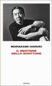 Haruki Murakami o l'arte dello scrivere