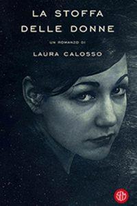 Laura Calosso, le donne si vestono di forza e di coraggio