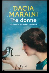 Scoprire l'amore in compagnia delle tre donne di Dacia Maraini