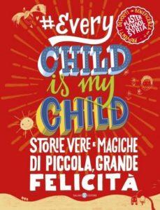 #Everychildismychild, perché ogni bambino è il mio bambino