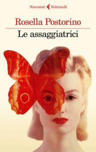 Rosella Postorino, storia di una donna al tempo del nazismo