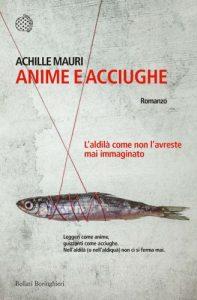 Achille Mauri, un aldilà popolato di anime e acciughe