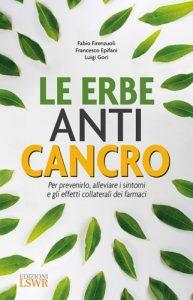 Paziente oncologico: ecco le erbe contro il cancro e la loro efficacia