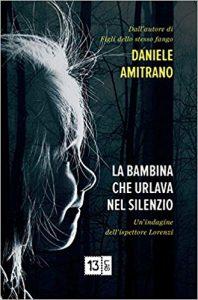 Daniele Amitrano, astro nascente o meteora di passaggio nel panorama degli autori di thriller?