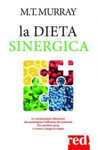 Sinergia: come e perché combinare gli alimenti per vivere meglio