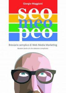 Seo Meo Peo (breviario semplice per non essere invisibili in internet)