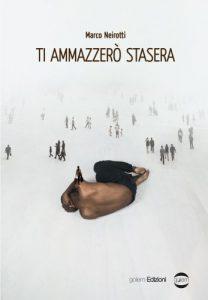 Marco Neirotti, una storia di ordinaria violenza