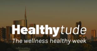 HEALTHYTUDE, L'EVENTO DEDICATO AL BENESSERE A 360°