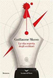 Le scatole cinesi dello scrittore Guillaume Musso